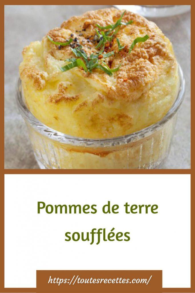 Comment préparer des Pommes de terre soufflées