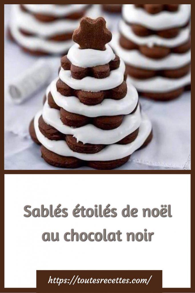 Comment préparer lesSablés étoilés de noël au chocolat noir