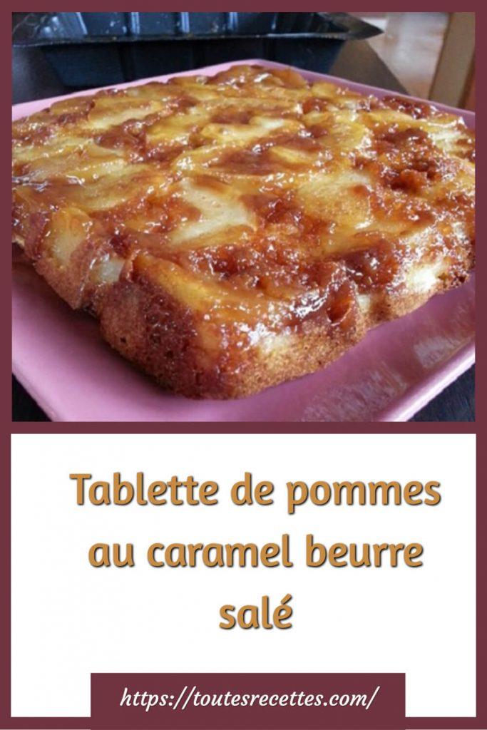 Comment préparer la Tablette de pommes au caramel beurre salé
