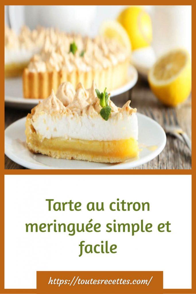 Comment préparer la Tarte au citron meringuée simple et facile