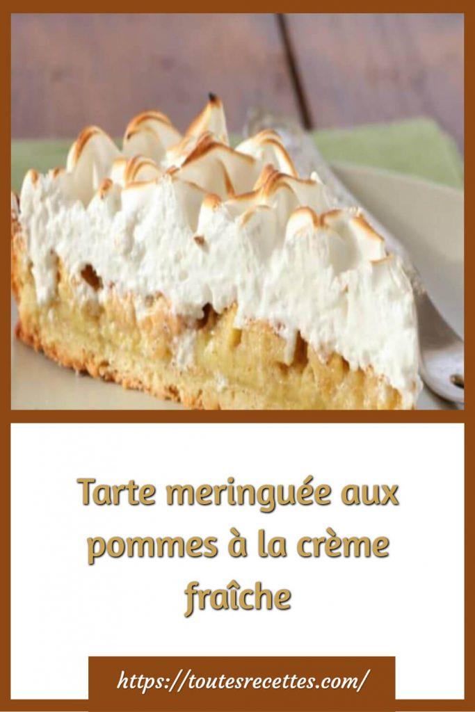Comment préparer la Tarte meringuée aux pommes à la crème fraîche