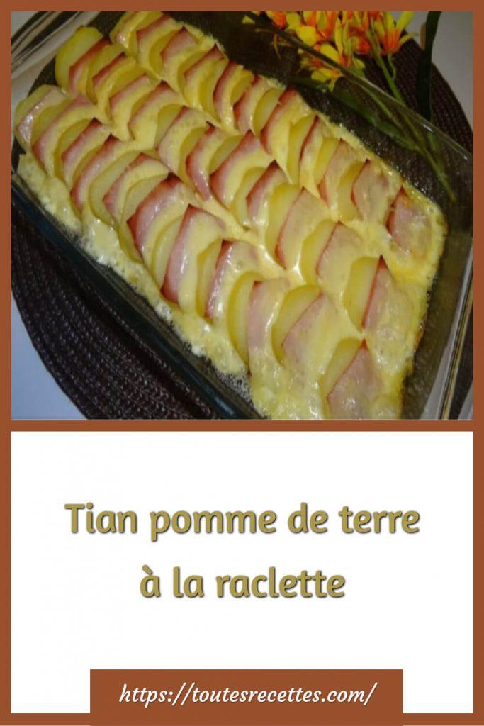 Comment préparer le Tian pomme de terre à la raclette