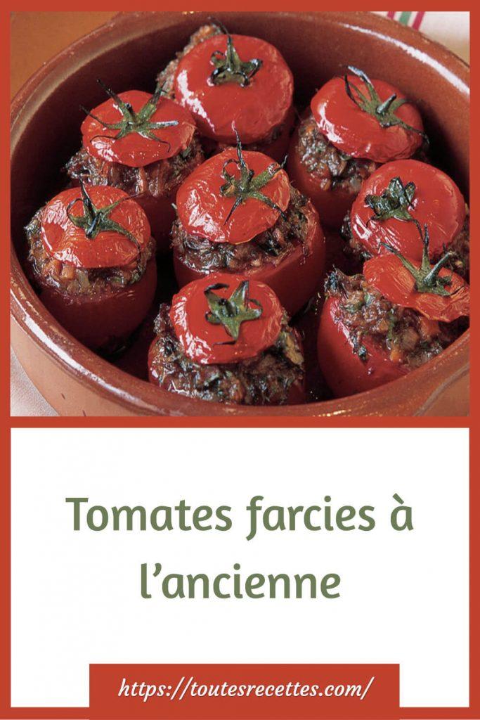 Comment préparer les Tomates farcies à l'ancienne