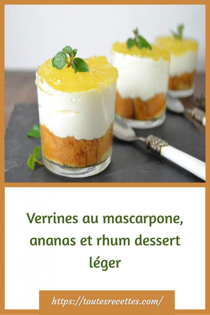 Comment préparer les Verrines au mascarpone, ananas et rhum