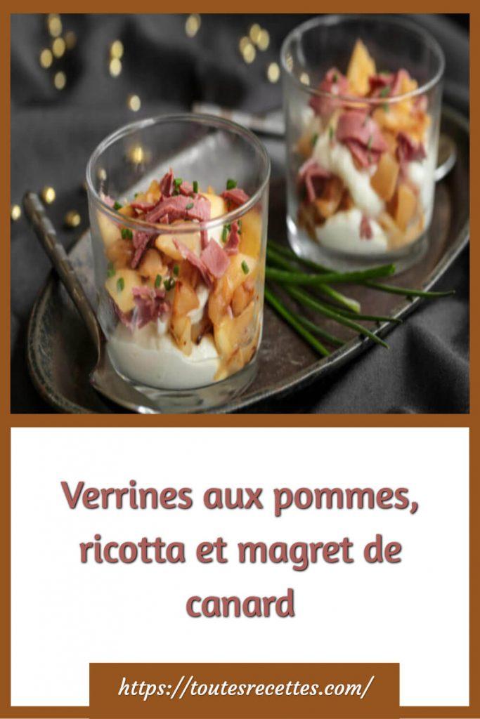 Comment préparer les Verrines aux pommes, ricotta et magret de canard