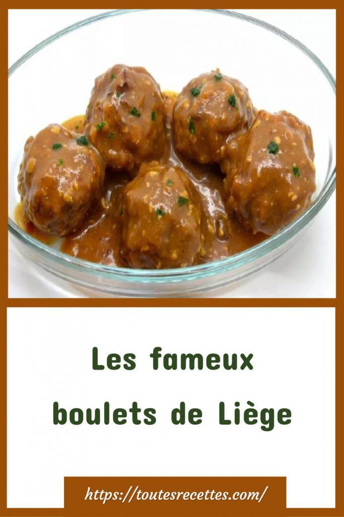 Comment préparer les Les fameux boulets de Liège