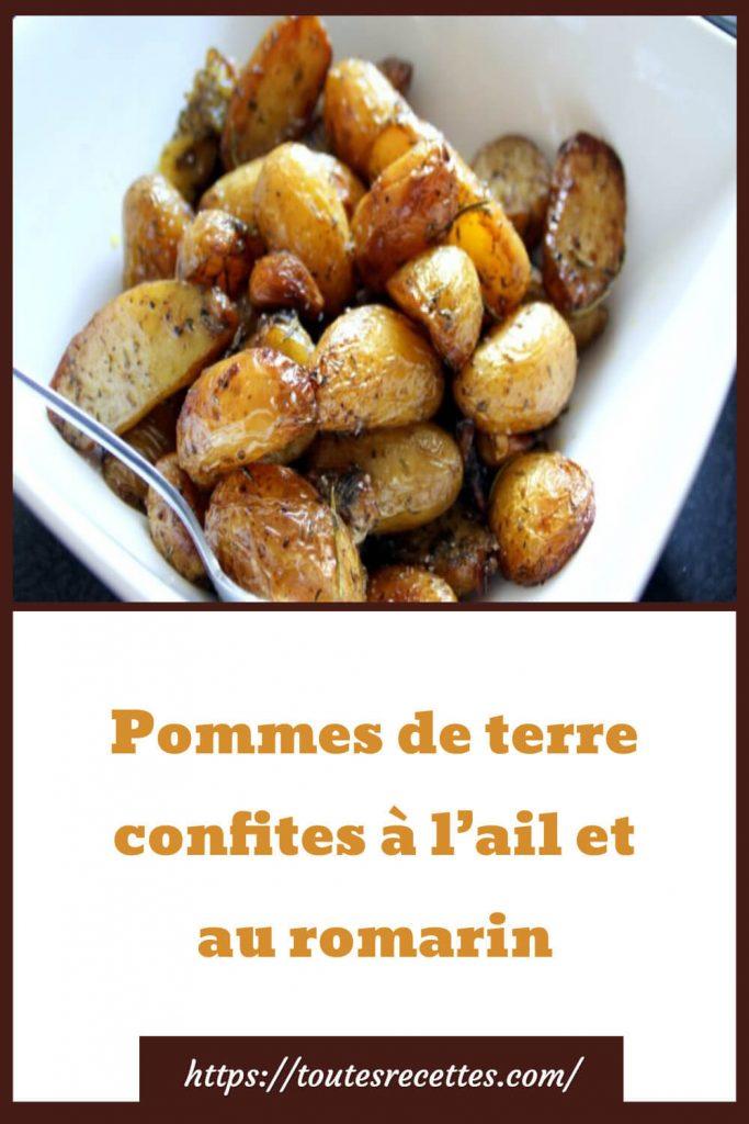 Comment préparer les Pommes de terre confites à l'ail et au romarin