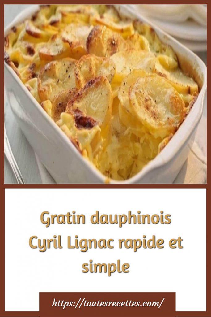 Comment préparer le gratin dauphinois de Cyril Lignac
