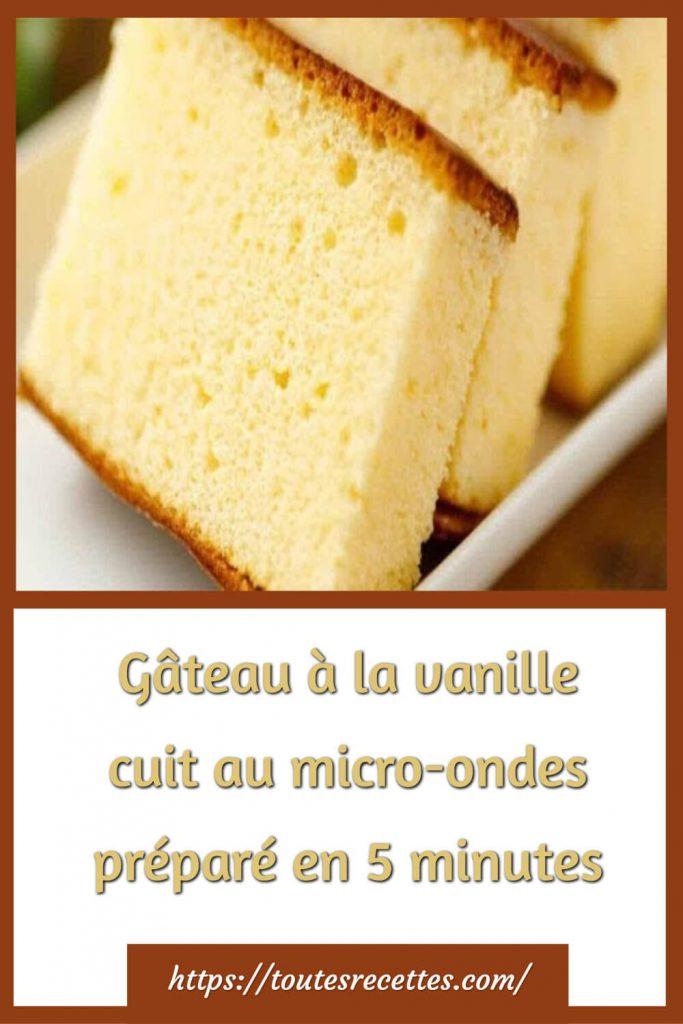Comment faire le Gâteau à la vanille cuit au micro-ondes en 5 minutes