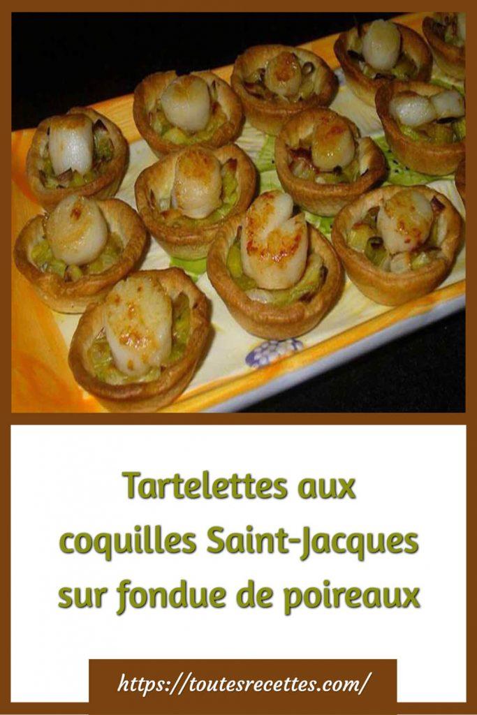 Comment préparer les Tartelettes aux coquilles Saint-Jacques sur fondue de poireaux