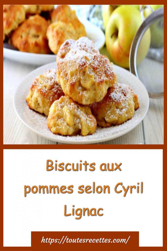 Comment préparer les Biscuits aux pommes selon Cyril Lignac
