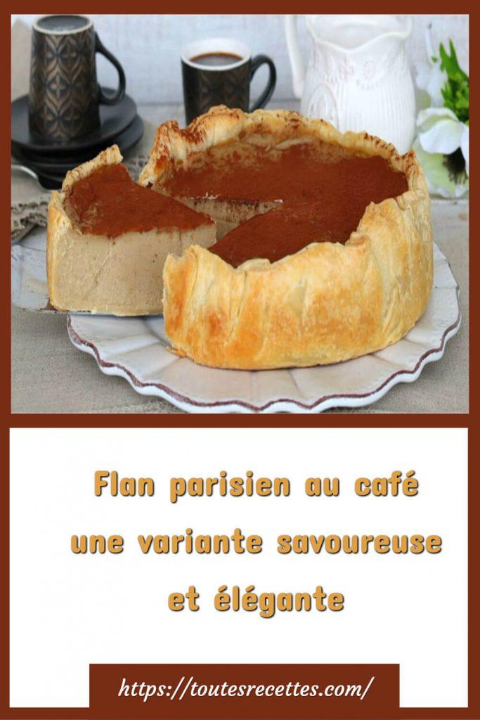 Comment préparer le flan parisien au café