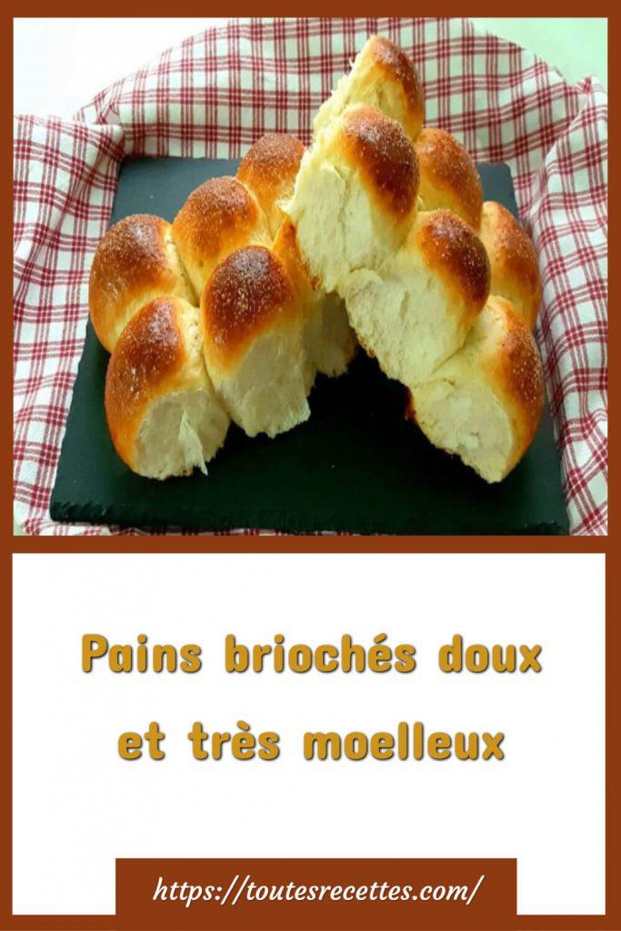 Comment préparer les pains briochés