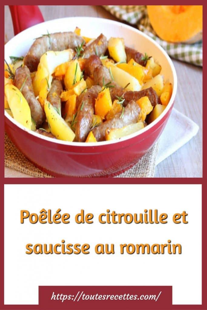 Comment préparer la Poêlée de citrouille et saucisse au romarin