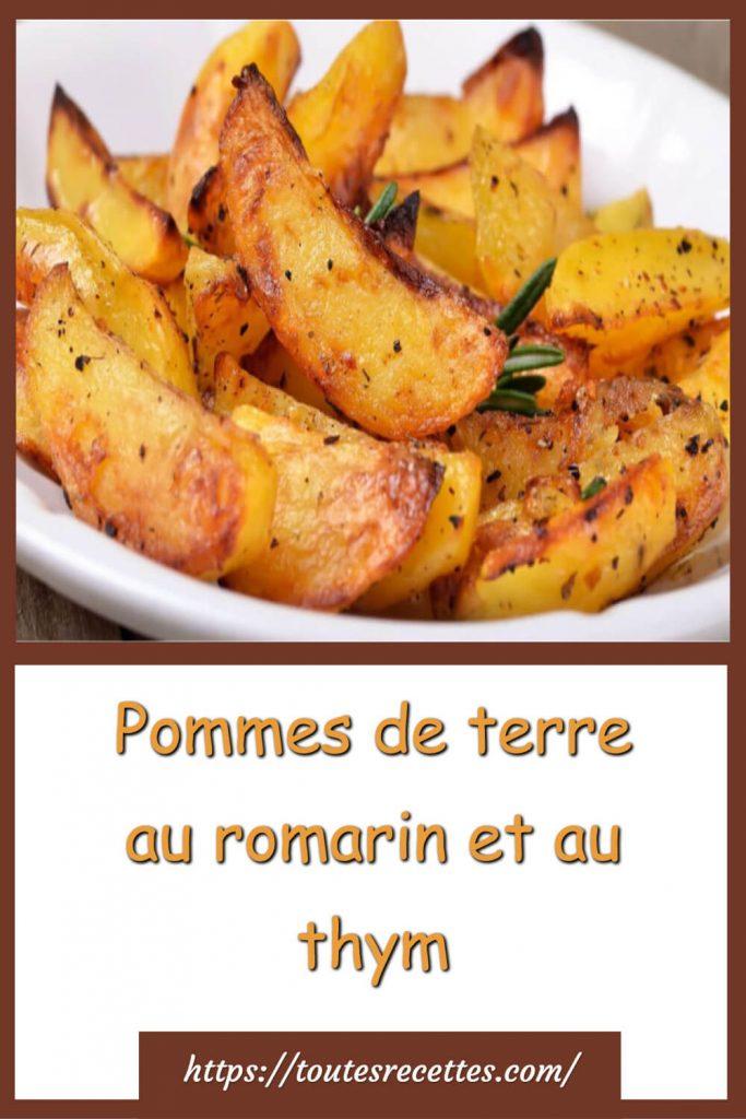 Comment préparer les pommes de terre au romarin et au thym