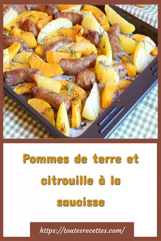 Comment préparer les pommes de terre et citrouille à la saucisse