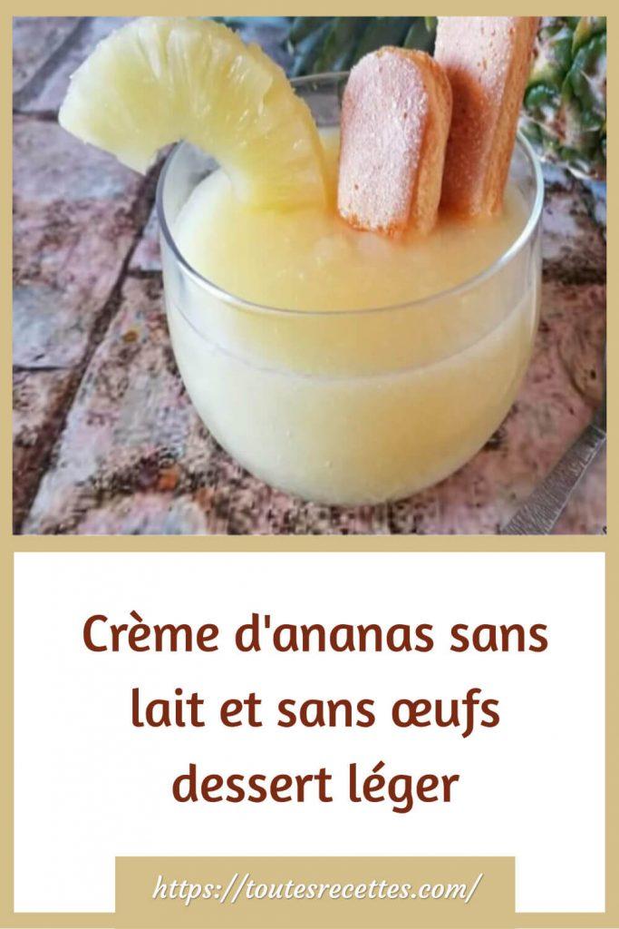Comment préparer la Crème d'ananas sans lait et sans œufs