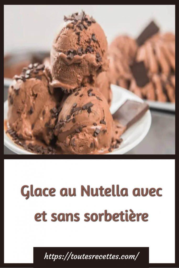 Comment préparer la Glace au Nutella avec et sans sorbetière
