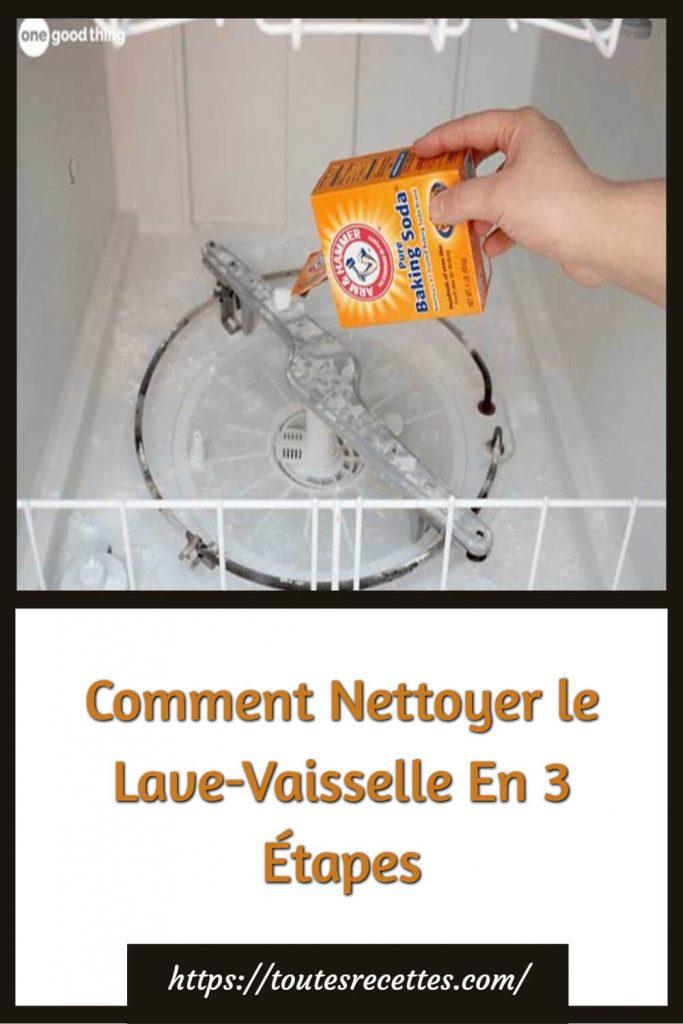 Comment Nettoyer le Lave-Vaisselle En 3 Étapes