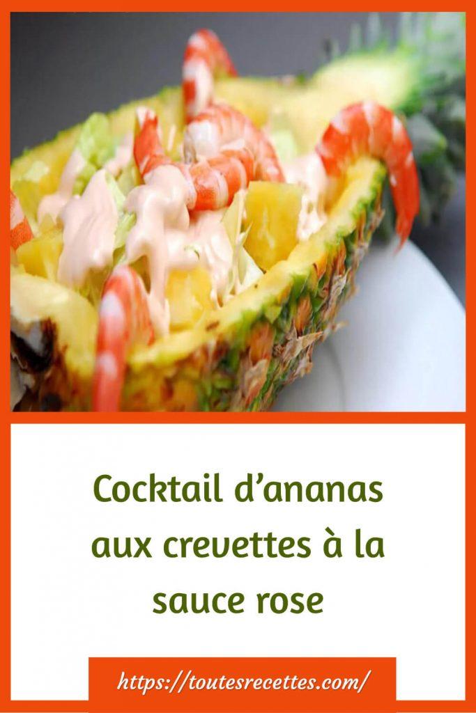 Comment préparer le Cocktail d'ananas aux crevettes à la sauce rose