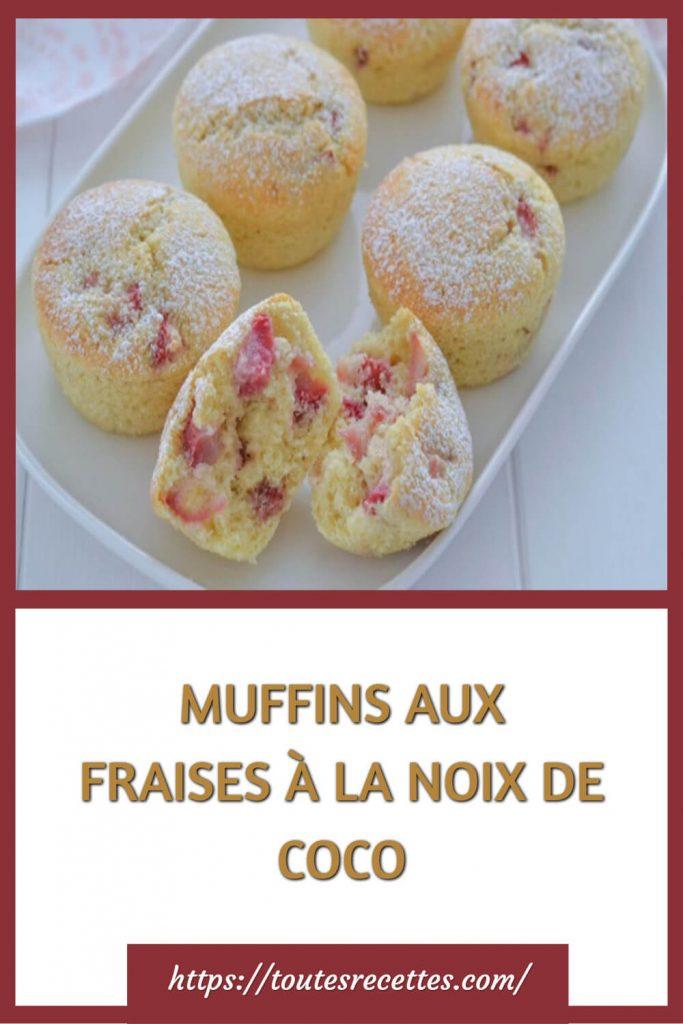 Comment préparer les Muffins aux fraises et à la noix de coco