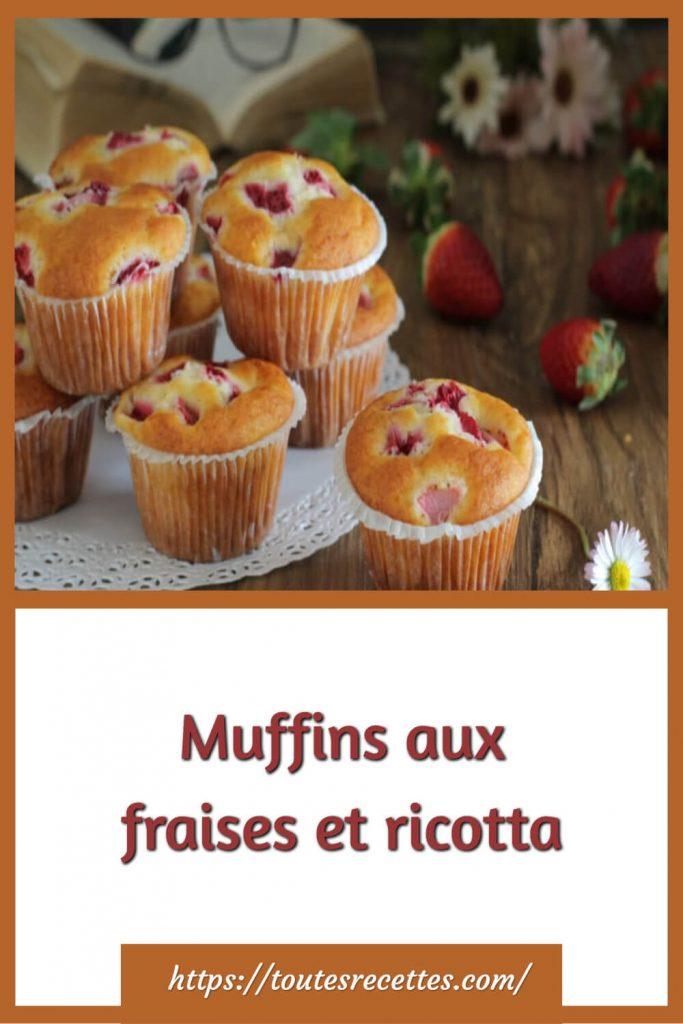 Comment préparer les Muffins aux fraises et ricotta