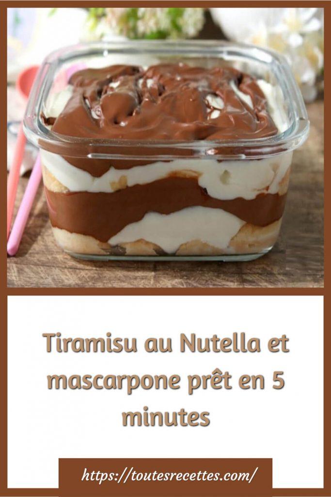 Comment préparer le Tiramisu au Nutella et mascarpone en 5 minutes