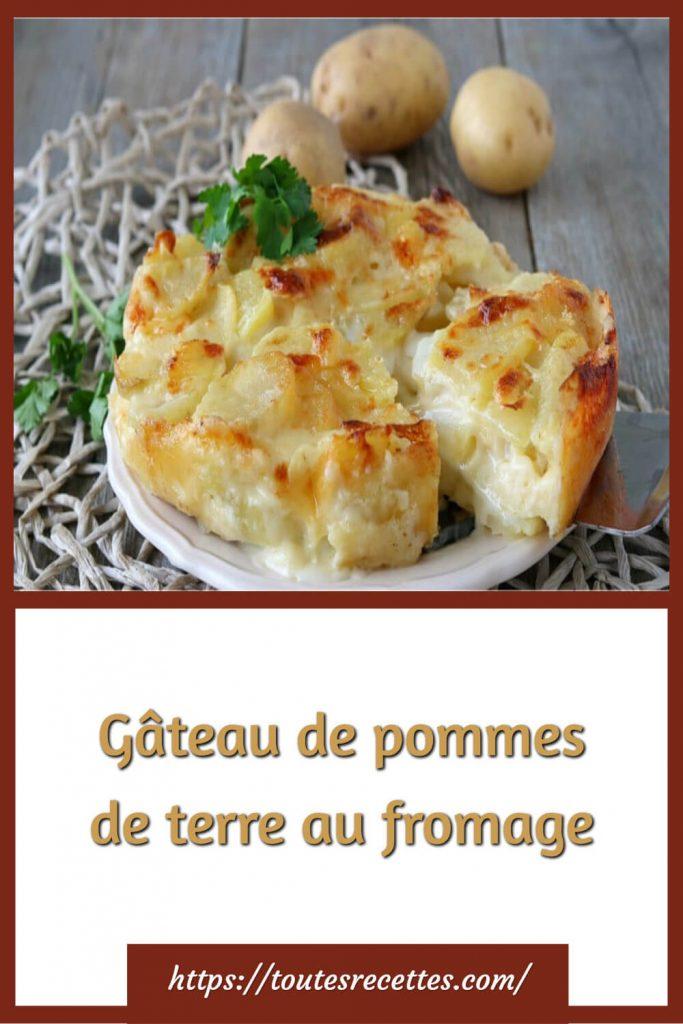 Comment préparer le Gâteau de pommes de terre au fromage