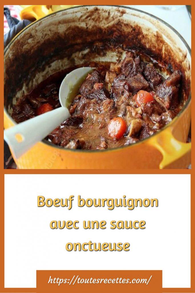 Comment préparer le Boeuf bourguignon avec une sauce onctueuse