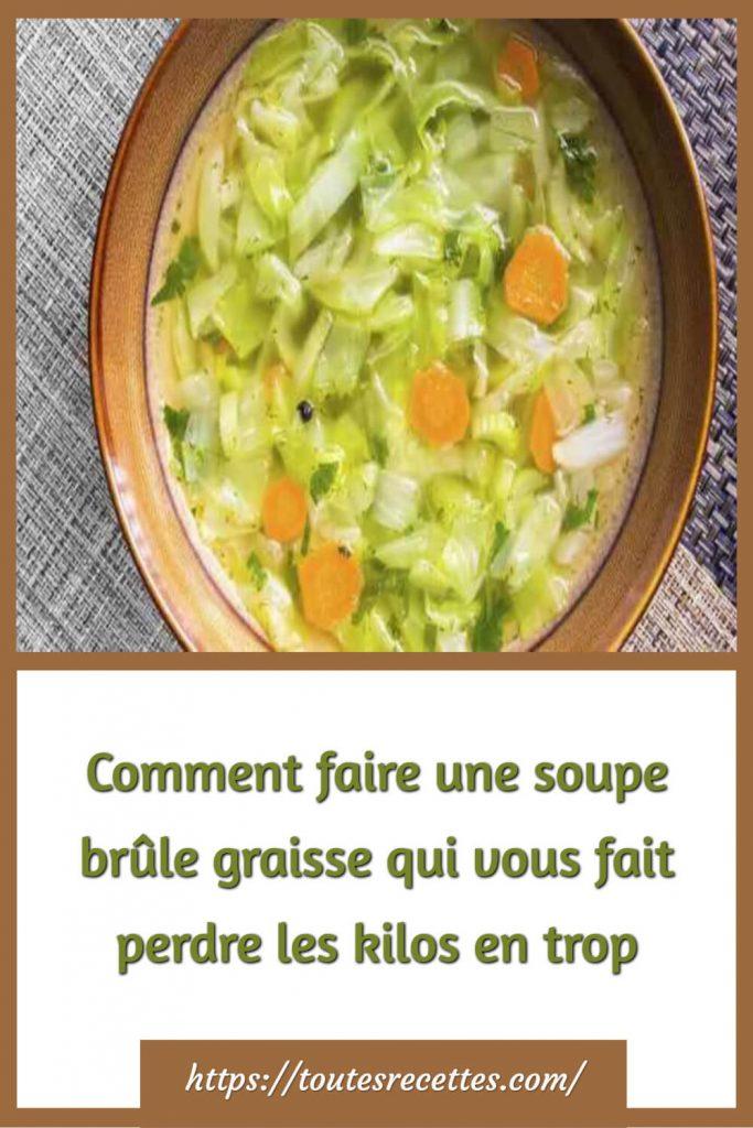 Comment faire une soupe brûle graisse (soupe minceur)
